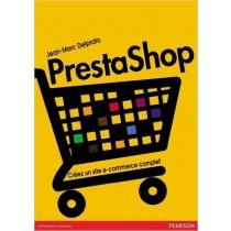 PrestaShop: Créez un site de e-commerce complet de Jean-Marc Delprato ( 30 mai 2014 )